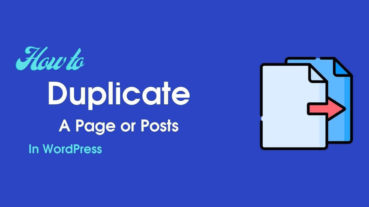 Best Way To Create WordPress duplicate page or post with Singal Click
