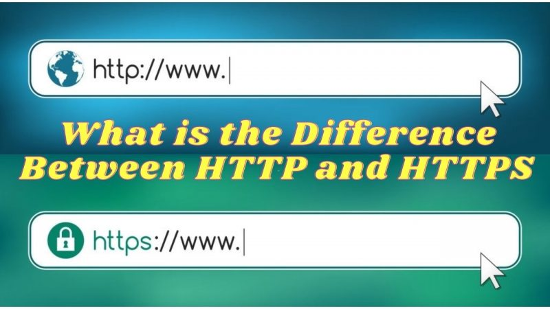 What is the Difference Between HTTP and HTTPS | Secure Server